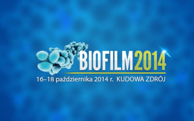 Biofilm 2014: VII Sympozjum Biofilm tworzony przez drobnoustroje w patogenezie zakażeń